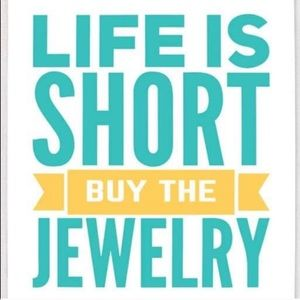 Jewelry - 💕💝Life is Short Buy all the Jewelry 💕💝